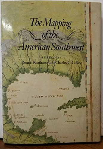 9780890962374: The Mapping of the American Southwest