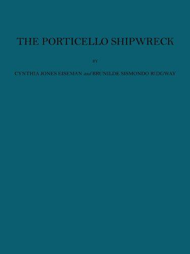 The Porticello Shipwreck: A Mediterranean Merchant Vessel of 415-385 B.C (Ed Rachal Foundation ...
