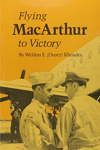9780890962664: Flying MacArthur to Victory (Texas A & M University Military History)