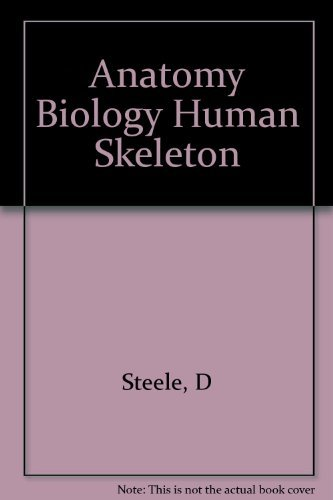 9780890963005: Anatomy Biology Human Skeleton
