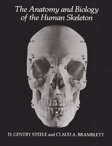 9780890963265: The Anatomy and Biology of the Human Skeleton