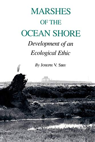 9780890963340: Marshes of the Ocean Shore: Development of an Ecological Ethic (Environmental History Series)