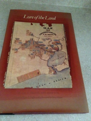 9780890963531: Lure of the Land: Texas County Maps and the History of Settlement