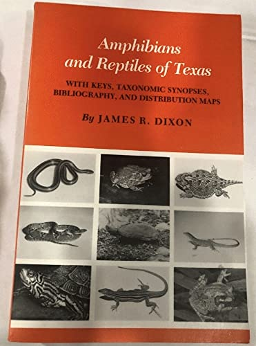 9780890963586: Amphibians and Reptiles of Texas: With Keys, Taxonomic Synopses, Bibliography, and Distribution Maps