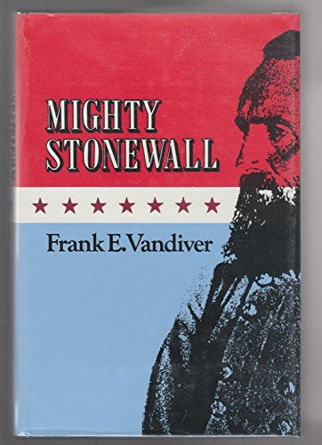 9780890963845: Mighty Stonewall (Williams-Ford Texas A&M University Military History Series)
