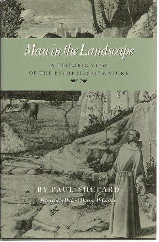 9780890964217: Man in the Landscape a Historic View of the Esthetics of Nature (Environmental History Series)