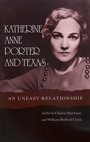 9780890964415: Katherine Anne Porter and Texas: An Uneasy Relationship