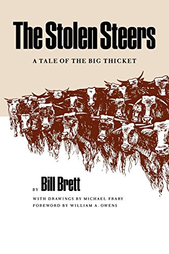 9780890964521: The Stolen Steers: A Tale of the Big Thicket