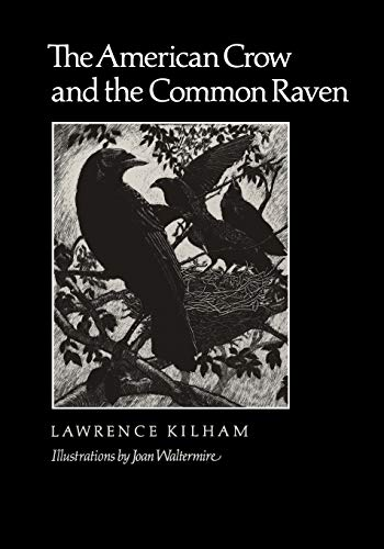 9780890964668: The American Crow & Common Raven (W. L. Moody Jr. Natural History Series)