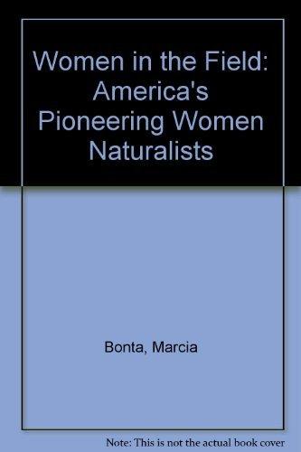 9780890964675: Women in the Field: America's Pioneering Women Naturalists