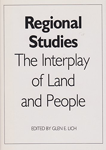 Regional Studies: The Interplay of Land and: Lich- G