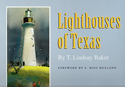 9780890964811: Lighthouses of Texas