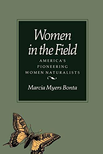9780890964897: Women in the Field: America's Pioneering Women Naturalists