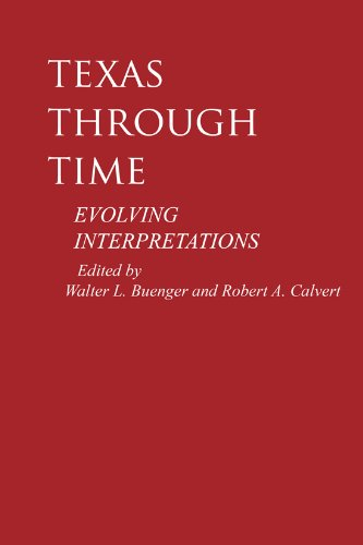 9780890964903: Texas through Time: Evolving Interpretations