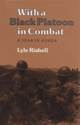 9780890965269: With a Black Platoon in Combat: A Year in Korea (Williams-Ford Texas A&M University Military History Series)