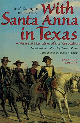 9780890965276: With Santa Anna in Texas: A Personal Narrative of the Revolution