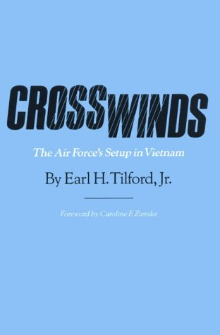 9780890965313: Crosswinds: The Air Force's Setup in Vietnam (Texas a & M University Military History Series)