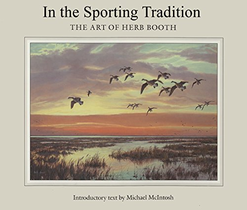 9780890965719: IN THE SPORTING TRADITION: The Art of Herb Booth (Joe and Betty Moore Texas Art Series)
