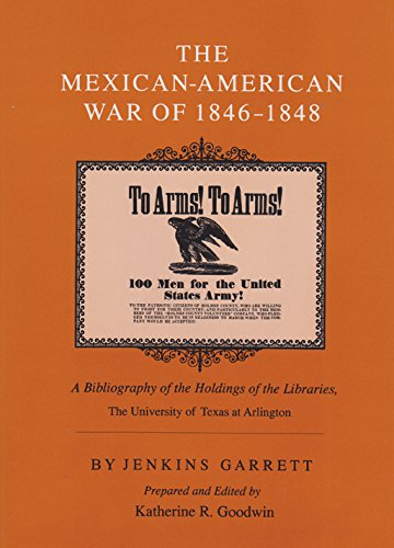 THE MEXICAN-AMERICAN WAR OF 1846 - 1848. a bibliography of the holdings of the libraries.