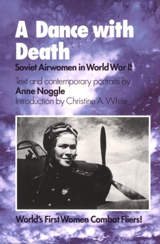 9780890966013: A Dance with Death: Soviet Airwomen in World War II