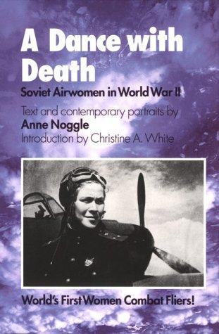 9780890966013: A Dance with Death: Soviet Airwomen in World War II