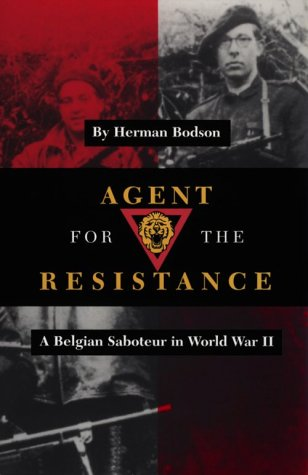 9780890966075: Agent for the Resistance: A Belgian Saboteur in World War II (Williams-Ford Texas A&M University Military History Series)