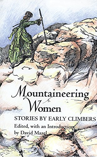 9780890966167: Mountaineering Women: Stories by Early Climbers