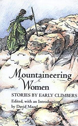 9780890966174: Mountaineering Women: Stories by Early Climbers