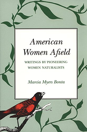 9780890966341: American Women Afield: Writings by Pioneering Women Naturalists (Louise Lindsey Merrick Natural Environment Series)