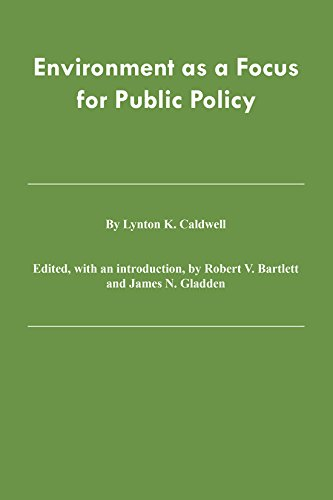 9780890966433: Environment as a Focus for Public Policy