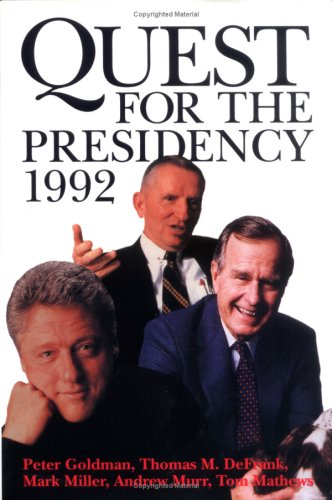 9780890966440: Quest for the Presidency 1992