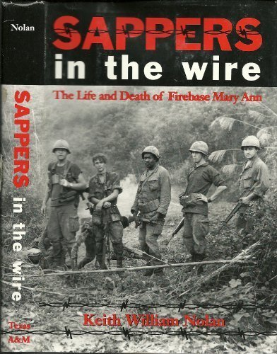 9780890966549: Sappers in the Wire: The Life and Death of Firebase Mary Ann