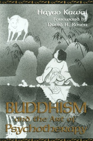 9780890966983: Buddhism and the Art of Psychotherapy (Carolyn and Ernest Fay Series in Analytical Psychology)