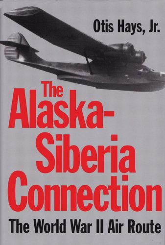 9780890967119: The Alaska-Siberia Connection: The World War II Air Route