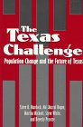 9780890967249: The Texas Challenge: Population Change and the Future of Texas