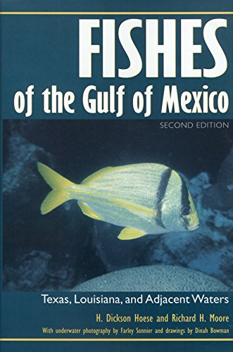9780890967379: Fishes of the Gulf of Mexico: Texas, Louisiana, and Adjacent Waters, Second Edition (W. L. Moody Jr. Natural History Series)