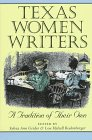 9780890967522: Texas Women Writers: A Tradition of Their Own (Tarleton State University Southwestern Studies in the Humanities)