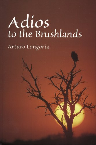 Adios to the Brushlands (Wardlaw Books): Longoria, Arturo