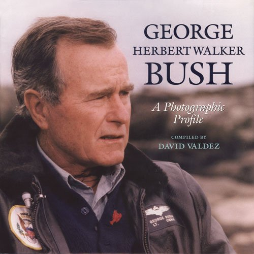 GEORGE HERBERT WALKER BUSH; A PHOTOGRAPHIC PROFILE.