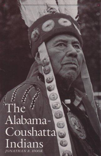 The Alabama-Coushatta Indians: Hook, Jonathan B.
