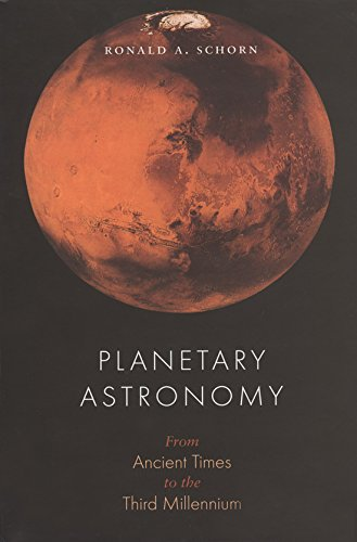 9780890967874: Planetary Astronomy: From Ancient Times to the Third Millennium