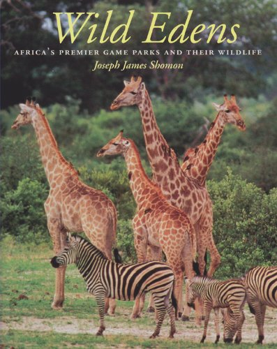 9780890968017: Wild Edens: Africa's Premier Game Parks and Their Wildlife (Louise Lindsey Merrick Natural Environment Series)