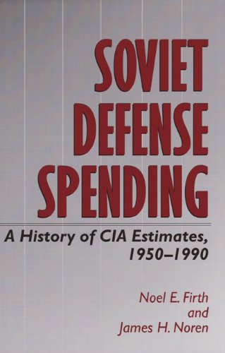 9780890968055: Soviet Defense Spending: A History of CIA Estimates, 1950-1990 (Williams-Ford Texas A&M University Military History Series)