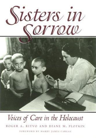 Sisters in Sorrow: Voices of Care in: Ritvo, Roger A.,
