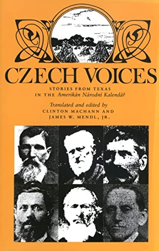 9780890968468: Czech Voices: Stories from Texas in the Amerikan Narodni Kalendar (Centennial Series of the Association of Former Students, Texas A&M University, No 39)