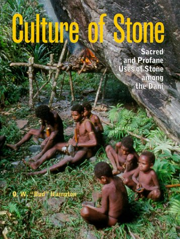 Culture of Stone: Sacred and Profane Uses of Stone Among the Dani