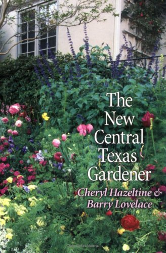 9780890968710: The New Central Texas Gardener