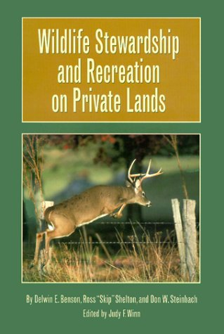 9780890968727: Wildlife Stewardship and Recreation on Private Lands (Texas A & M University Agriculture)
