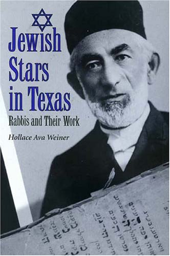 9780890969007: Jewish Stars in Texas : Rabbis and Their Work