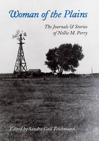9780890969359: Woman of the Plains: The Journals and Stories of Nellie M. Perry